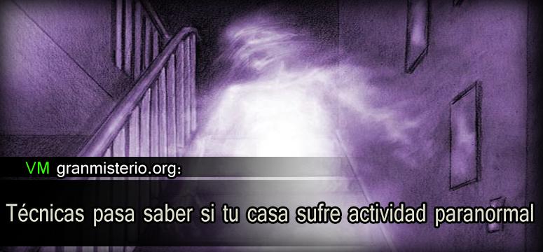 T cnicas pasa saber si tu casa sufre actividad paranormal - Como se limpia una casa ...
