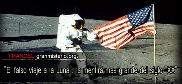 """El falso viaje a la Luna"", la mentira mas grande del siglo ""XX"""