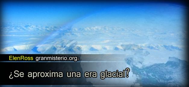 ¿Se aproxima una era glacial? Glacial_port