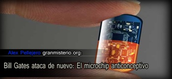 Bill Gates ataca de nuevo: El microchip anticonceptivo