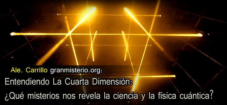 Entendiendo La Cuarta Dimensión: ¿Qué misterios nos revela la ...